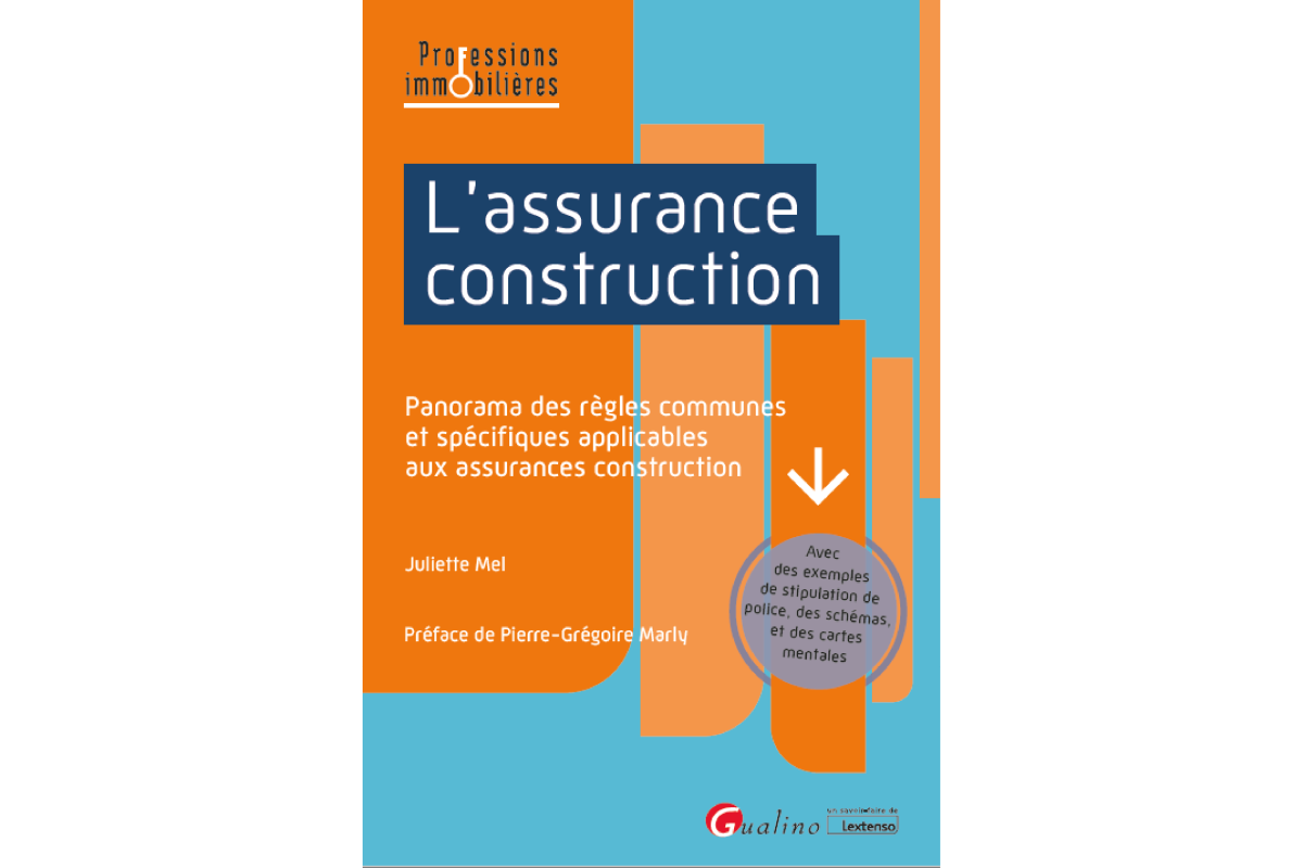 Publication - L'assurance Construction - Juliette Mel