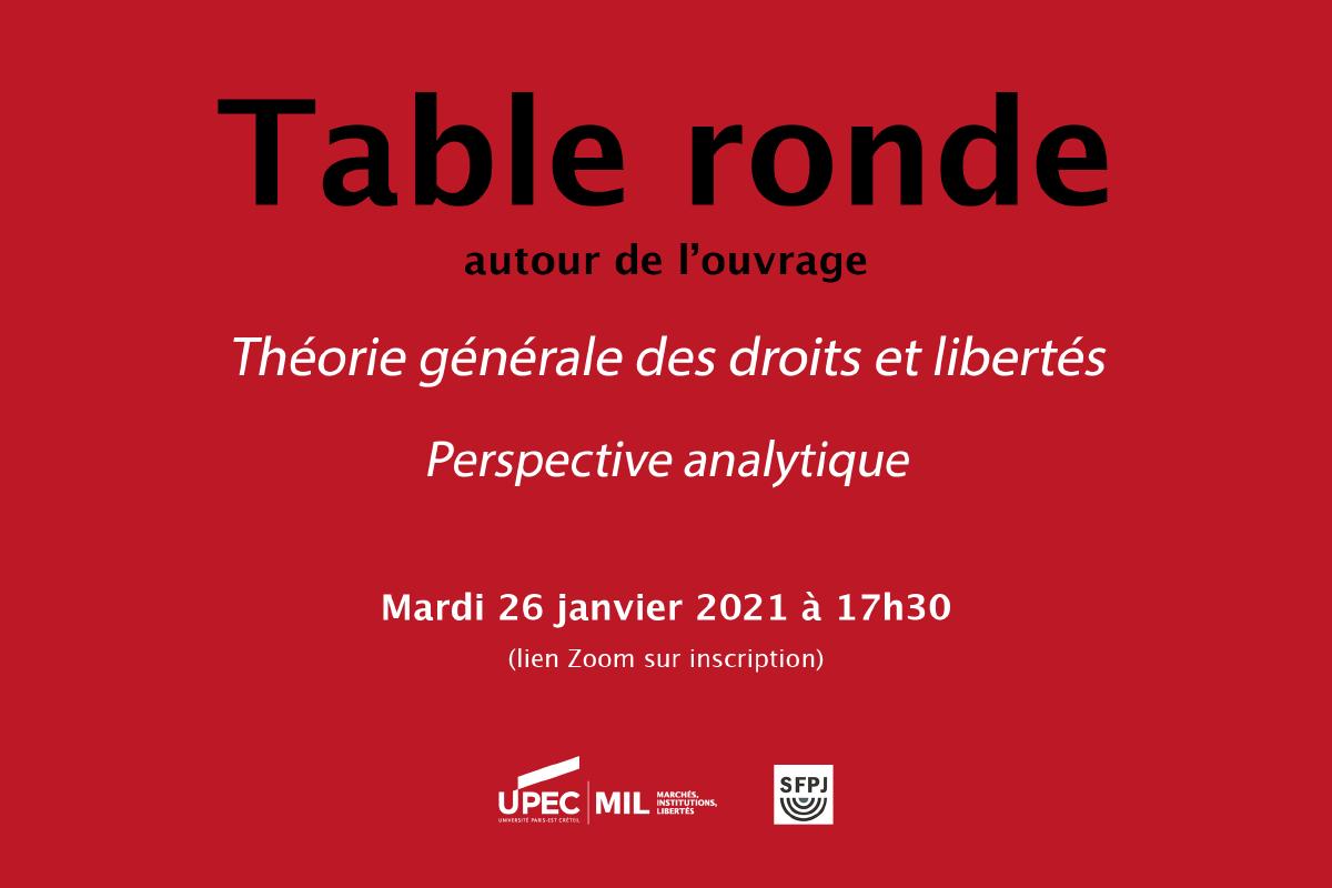 Table ronde - Théorie générale des droits et libertés